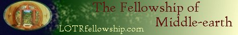 The Fellowship of Middle-earth,  LOTRfellowship.com